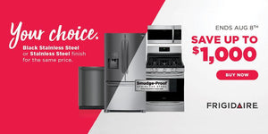 Save up to $1000 on select black stainless steel or stainless steel finished appliances. Sale ends Aug. 8, 2018