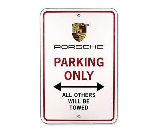 "Porsche Driver's Selection ""Porsche Parking Only"" Sign"