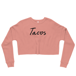 Agave Apparel heart Tacos Women's Crop Sweatshirt pink