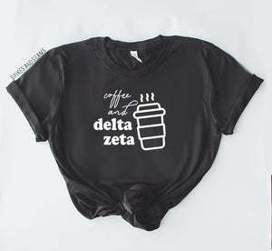 Sorority Coffee Tee - available for all sororities!