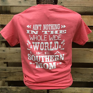 Ain't Nothing In The World Like A Southern Mom 2X