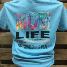 SCT-0387 Mom Life The Struggle is Real Tee