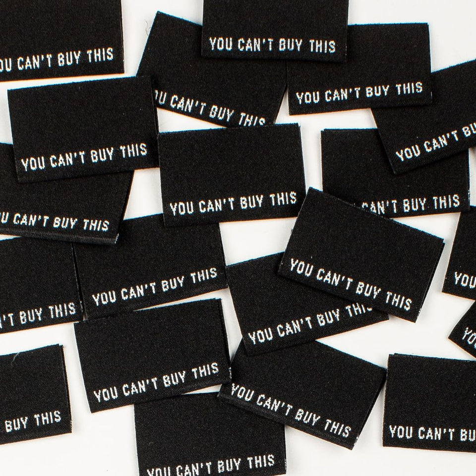 You Can't Buy This - Woven Labels 8pk