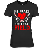 My Heart Is On That Field Funny Baseball Shirt T Shirt For Women