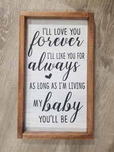 Ill Love You Forever Wood Sign Simply Endless Creations