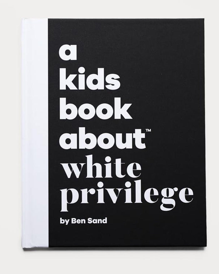 Little a kids book about play a kids book about white privilege