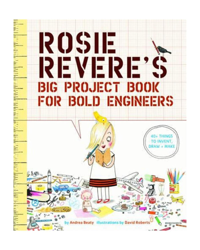 Little abrams play rosie revere's big project book for bold engineers