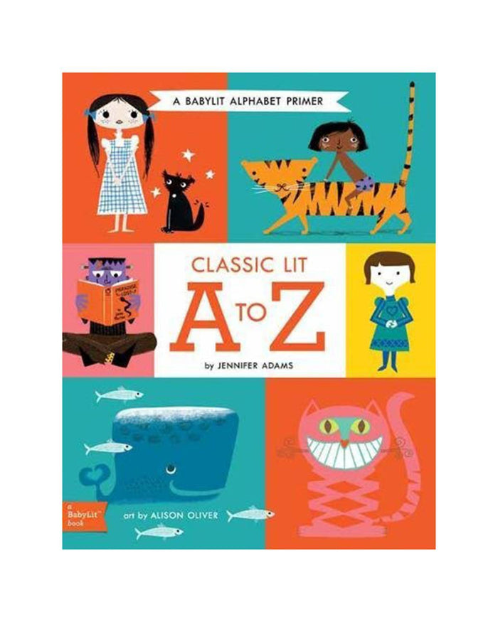 Little gibbs smith publisher play Classic Lit A to Z: A BabyLit® Alphabet Primer