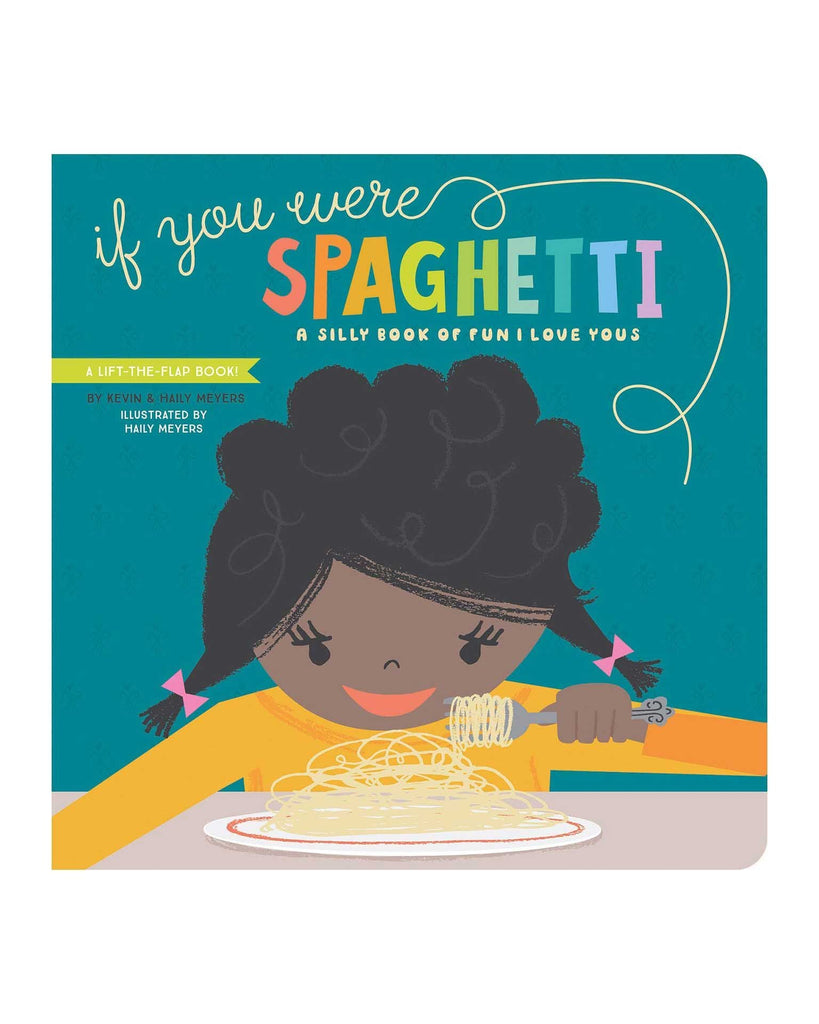 Little gibbs smith publisher play if you were spaghetti: a silly book of i love yous