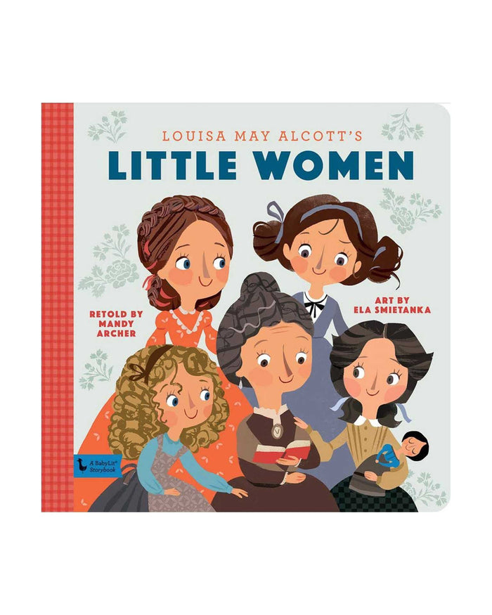 Little gibbs smith publisher play little women: a babylit storybook