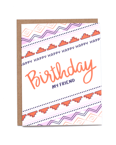 Little little print design paper+party Happy Birthday My Friend Card