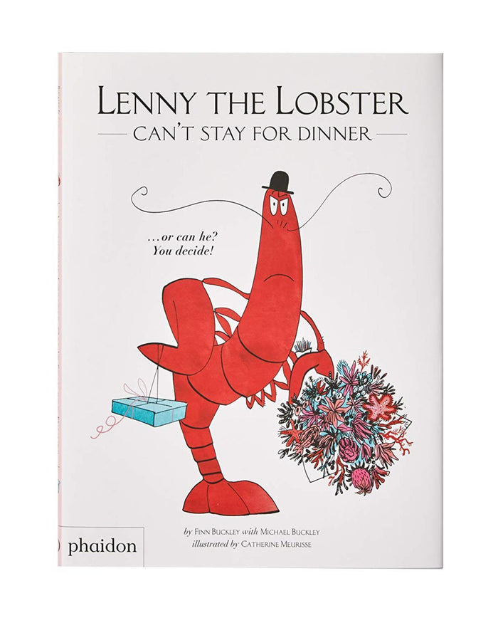 Little phaidon play lenny the lobster can't stay for dinner....or can he? you decide!