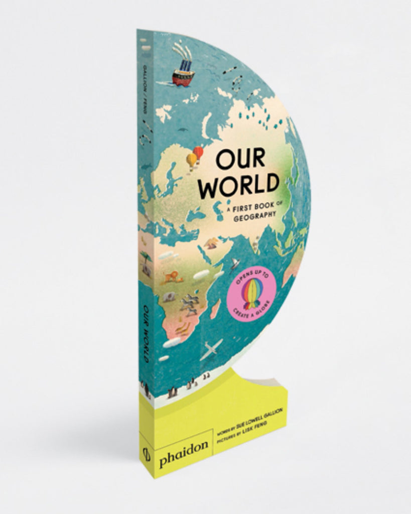 Little phaidon play our world: a first book of geography