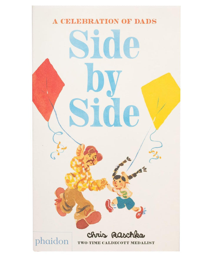 Little phaidon play side by side: a celebration of dads