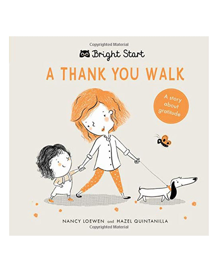 Little quarto publishing group play bright start: a thank you walk