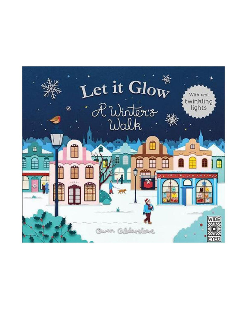 Little quarto publishing group play let it glow: a winter's walk
