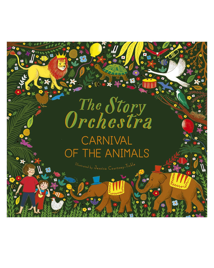Little quarto publishing group play the story orchestra: carnival of the animals