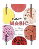 Little random house play Candy is Magic: Real Ingredients, Modern Recipes