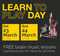 Learn to Play Day 2019 - March 23rd & 24th