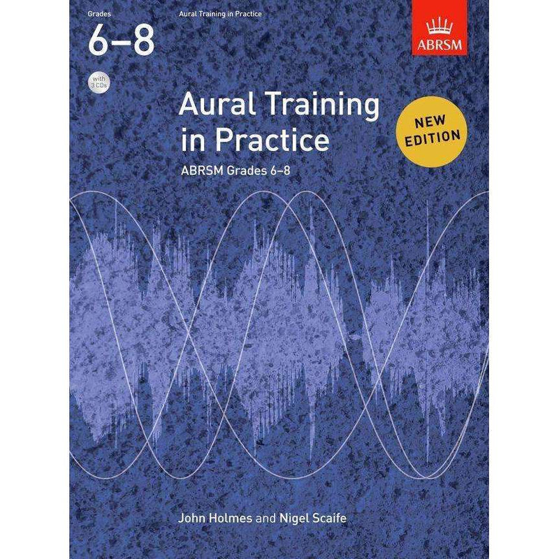 ABRSM Aural Training in Practice Grades 6 to 8 including CDs