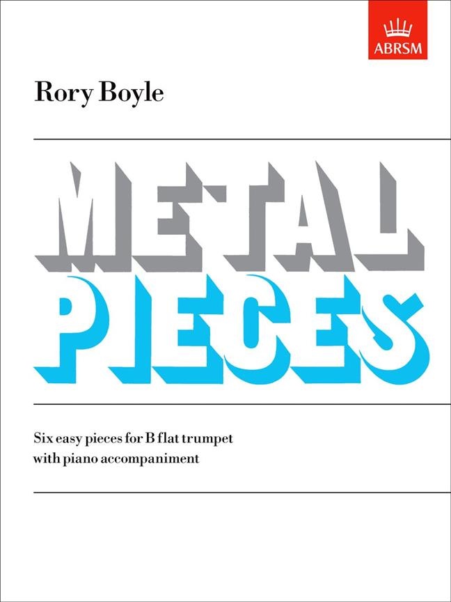 ABRSM: Metal Pieces - Rory Boyle (for Trumpet)