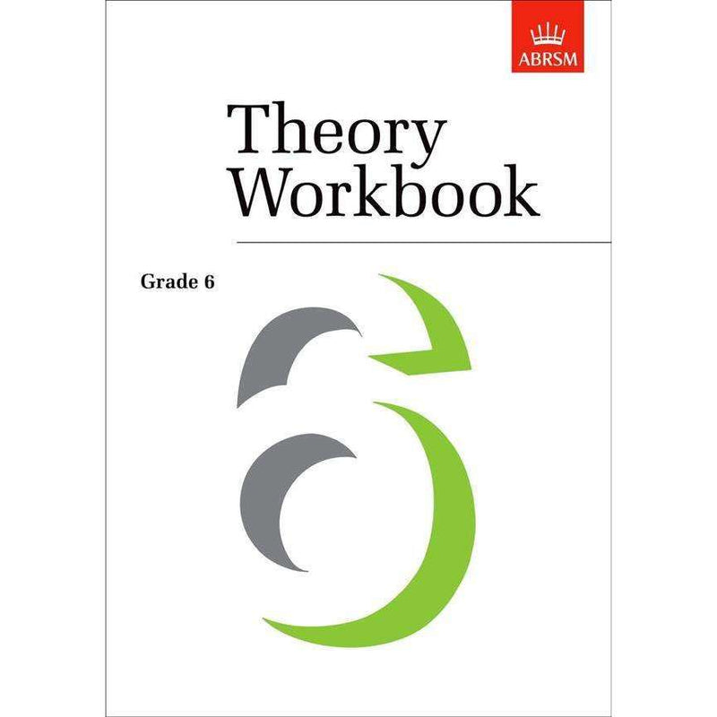 The ABRSM Theory Workbook Grade 6