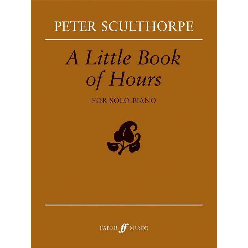 A Little Book of Hours - Peter Sculthorpe