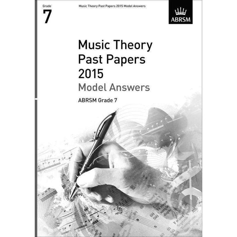 ABRSM Music Theory Past Papers Model Answers 2015 Grade 7
