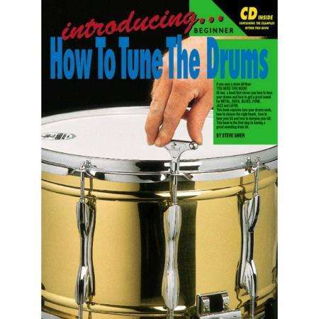 How to Tune the Drums (incl. CD)