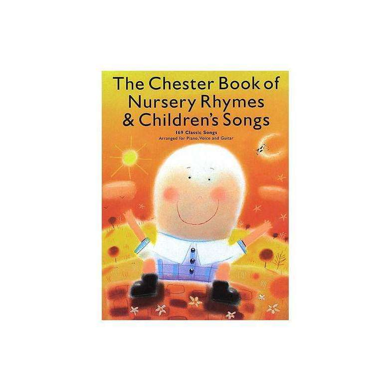 The Chester Book of Nursery Rhymes & Children's Songs