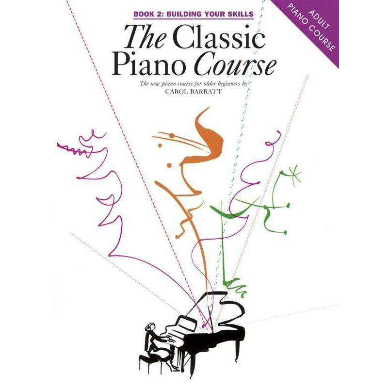 The Classic Piano Course (Adult Piano Course)