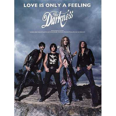 The Darkness - Love is Only a Feeling (Single Sheet) PVG