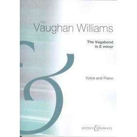 Vaughan Williams - The Vagabond in E Minor - Voice and Piano