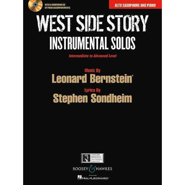 West Side Story Instrumental Solos with CD (for Alto Saxophone and Piano)