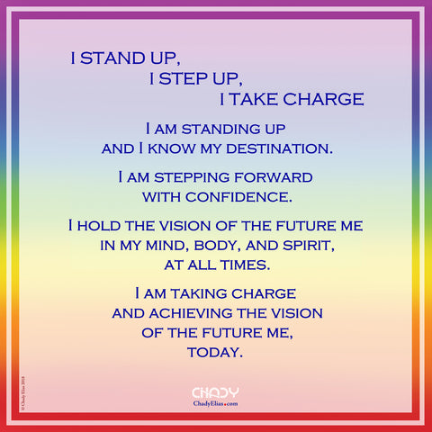 I Stand Up, I Step Up, I Take Charge - Chady Elias - Affirmation