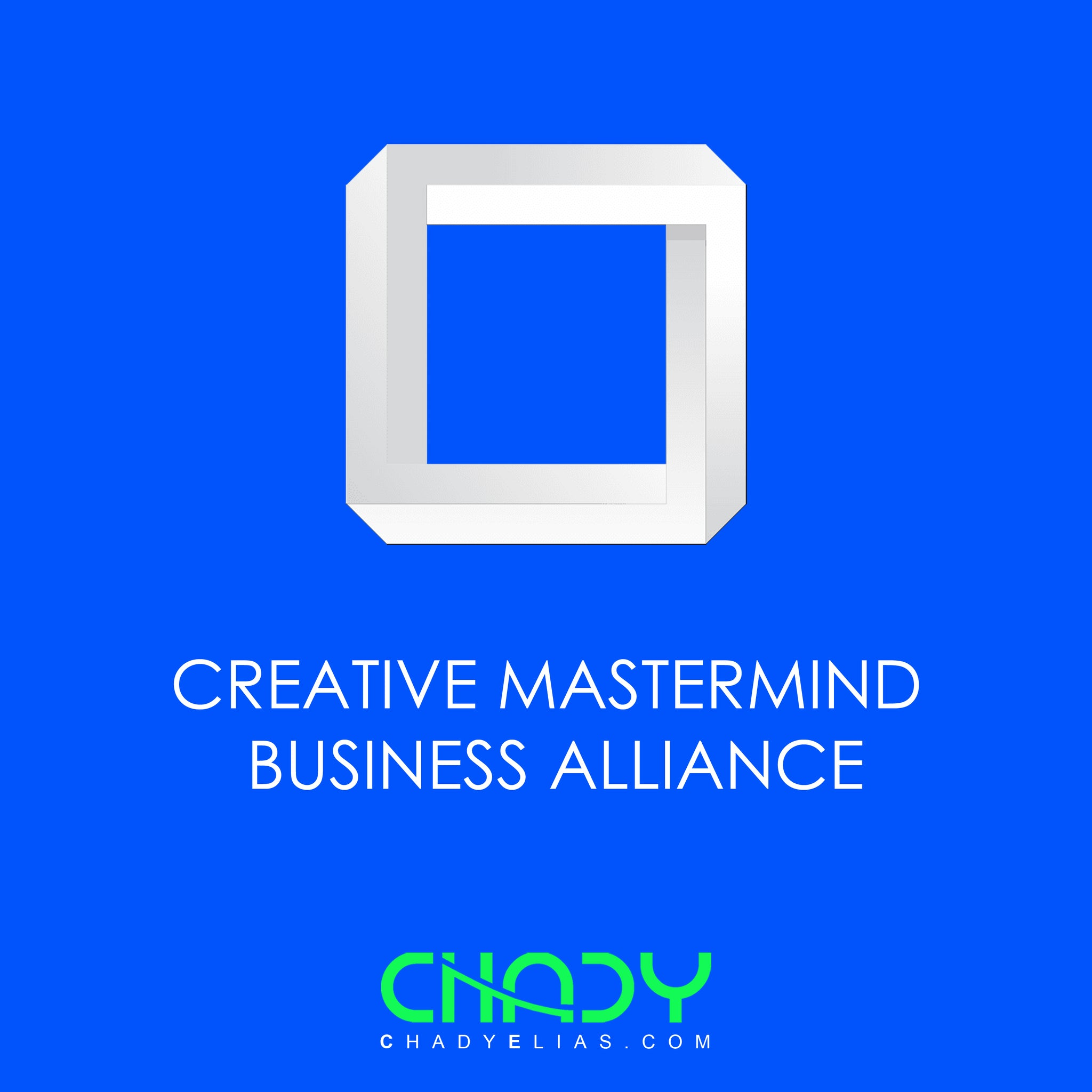 Creative Mastermind Business Alliance - CMBA - Chady Elias