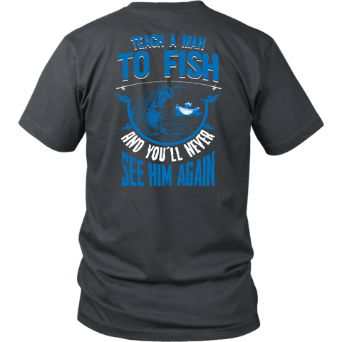 Teach a Man To Fish Tees