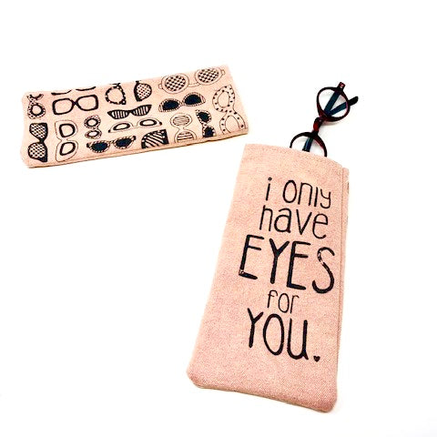 I Only Have Eyes for You Eye Glass Case