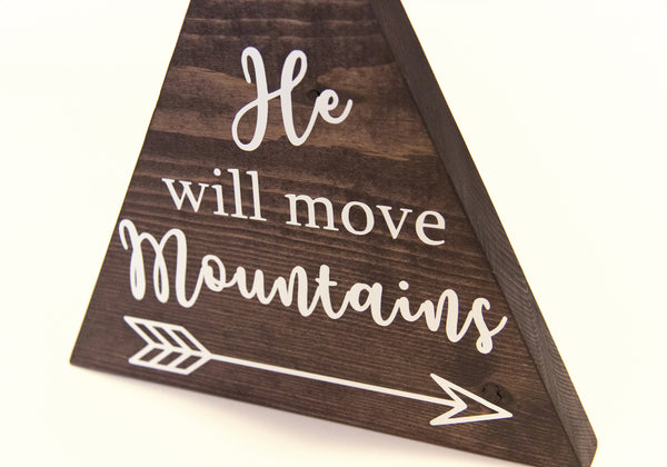 He Will Move Mountains