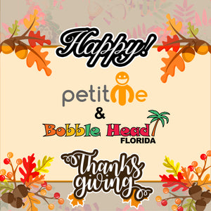 Happy Thanks Giving!!!!!!! PetitMe and BobbleheadFlorida