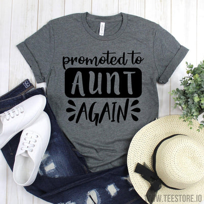 www.teestore.io-Aunt T Shirt - Promoted Aunt Again Shirt - Gift For Aunt - Aunt Shirts - Aunt Gift - Aunt To be Shirts Tshirt Funny Sarcastic Humor Comical Tee | TeeStore.io