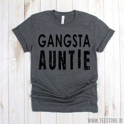 www.teestore.io-Auntie Gift - Gangsta Auntie Tee Shirt - Auntie To be Shirts - Funny Aunt T-shirt - Auntie Shirts - Aunt Shirt Tshirt Funny Sarcastic Humor Comical Tee | TeeStore.io
