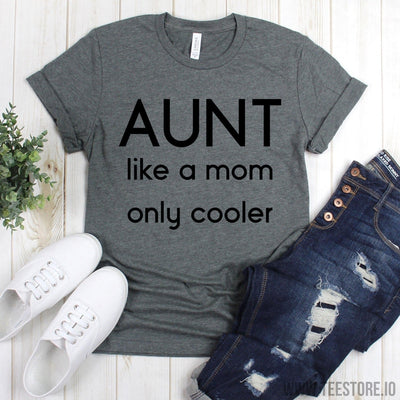 www.teestore.io-BAE Tee Shirt - Aunt Like A Mom Only Cooler Shirts - Auntie T Shirt - Family Shirt - Gift For Auntie Tshirt Funny Sarcastic Humor Comical Tee | TeeStore.io