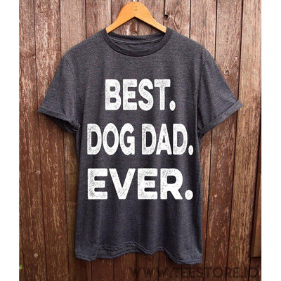 www.teestore.io-Best Dog Dad Ever Dark Grey Tshirt Funny Sarcastic Humor Comical Tee | TeeStore.io