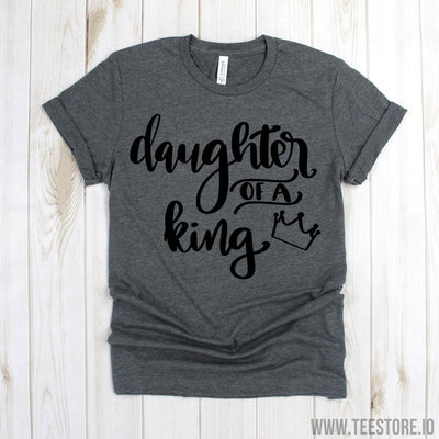 www.teestore.io-Christian Shirt - Daughter Of A King TShirt - Christian T-Shirt - Daughter Christian Tee - Christian Gift for Her Tshirt Funny Sarcastic Humor Comical Tee | TeeStore.io