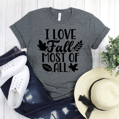 www.teestore.io-Fall T Shirt - I Love Fall Most Of All Four Leaves - Autumn Tee Shirt - Fall Tee - Fall T-shirt Tshirt Funny Sarcastic Humor Comical Tee | TeeStore.io