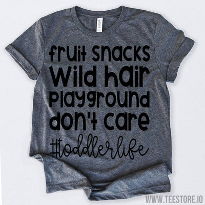 www.teestore.io-Fruit Snacks Wild Hair Playground Don't Care toddlerlife Tshirt Funny Sarcastic Humor Comical Tee | TeeStore.io