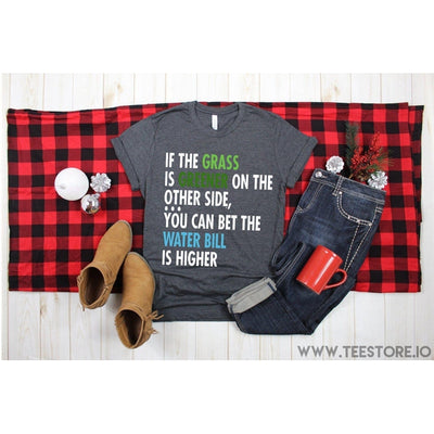 www.teestore.io-If The Grass Is Greener On The Other Side Tshirt Funny Sarcastic Humor Comical Tee | TeeStore.io Tshirt Funny Sarcastic Humor Comical Tee | TeeStore.io