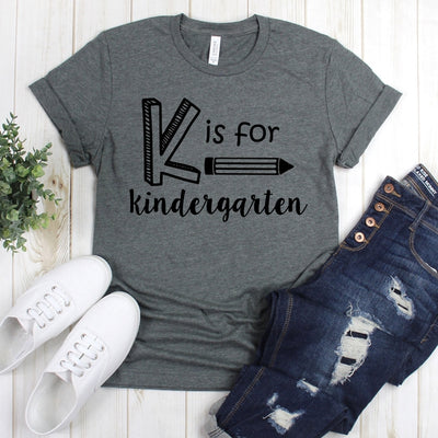 wwwteestoreio-Kindergarten Shirt - K is for Kindergarten - Kindergarten Teacher - Teacher Shirt - Funny Teacher Shirt - Teacher Gift