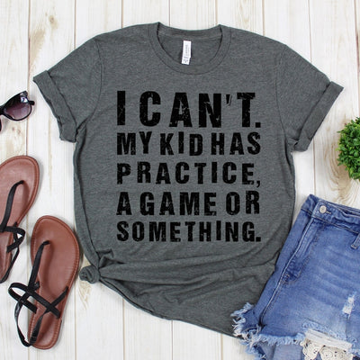 wwwteestoreio-Mom Shirts With Sayings - Baseball Mom Shirt - Mom Shirt Funny, Cool Womens Shirt - I Cant My Kids Has Practice a Game or Something